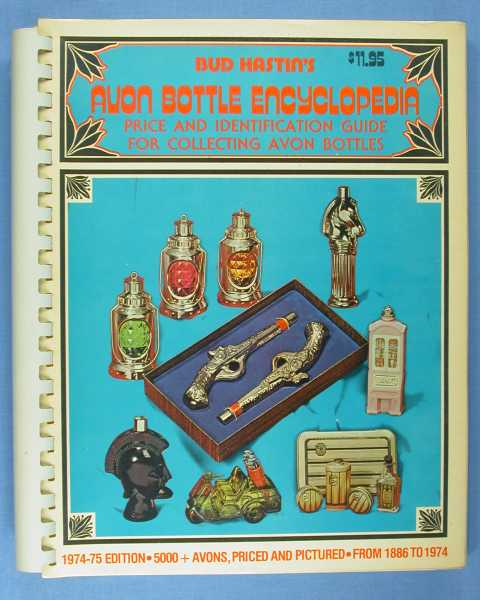 Avon Bottle Encyclopedia 1974-1975, Hastin, Bud