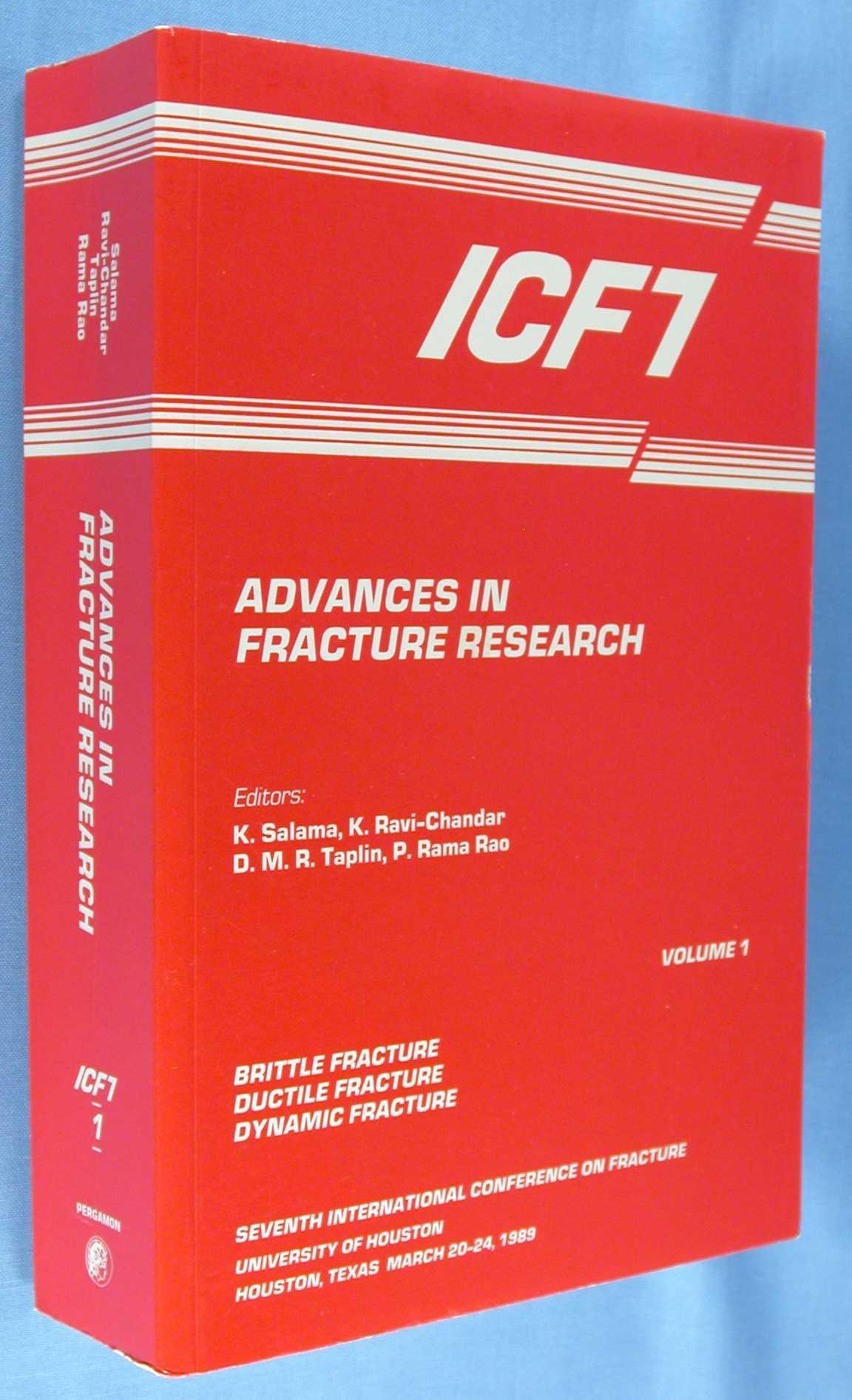 Advances in Fracture Research - Volume 1 :Brittle Fracture, Ductile Fracture, and Dynamic Fracture (ICF7), Salama, K.; K. Ravi-Chandar; D.M.R. Taplin; P. Rama Rao (editors)