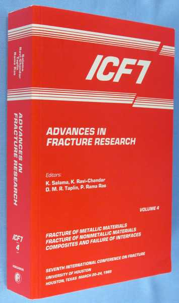 Advances in Fracture Research - Volume 4 :  Fracture of Metallic Materials; Fracture of Nonmetallic Materials; and Composiets and Failure of Interfaces), Salama, K.; K. Ravi-Chandar; D.M.R. Taplin; P. Rama Rao (editors)