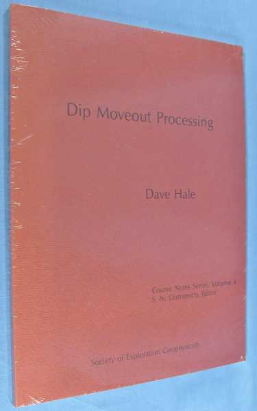 Dip Movement Processing (Course Notes Series, Volume 4), Hale, Dave