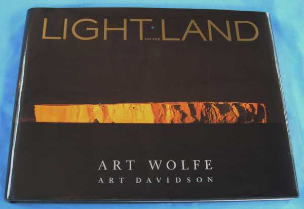 Light on the Land, Wolfe, Art; Art Davidson (text and editor)