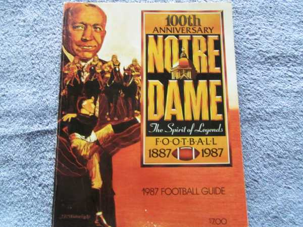 100th Anniversary Notre Dame Football 1887-1987:  The Spirit of Legends, No Author Stated