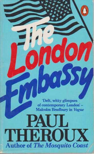 The London Embassy, Paul Theroux