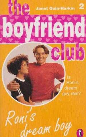 The Boyfriend Club 2: Roni's Dream Boy, Janet Quin-Harkin