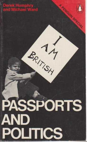 Passports and Politics, Derek Humphry and Michael Ward