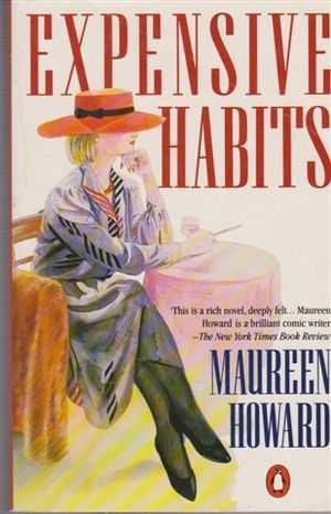 Expensive Habits, Maureen Howard