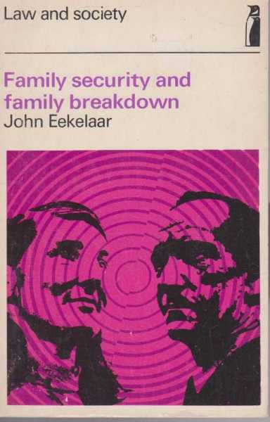Family Security And Family Breakdown, John Eekelaar