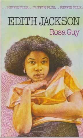 Edith Jackson, Rosa Guy