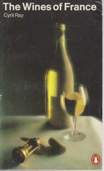 The Wines of France, Cyril Ray