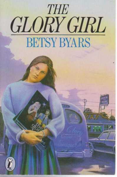 The Glory Girl, Betsy Byars