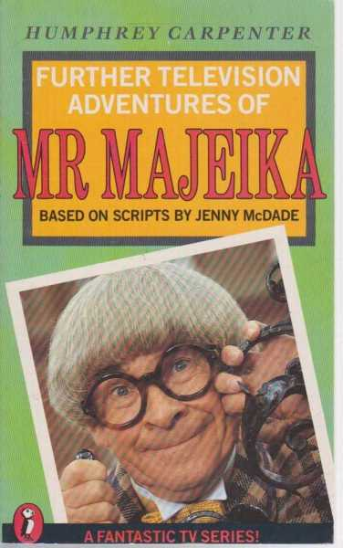 Further Television Adventures Of Mr Majeika, Humphrey Carpenter