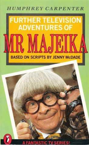 Further Television Adventures Of Mr Majeika, Humphrey Carpenter