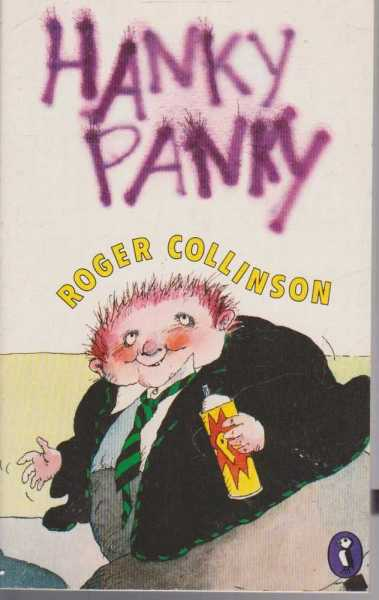 Hanky Panky, Roger Collinson