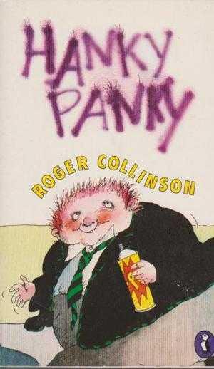 Hanky Panky, Roger Collinson