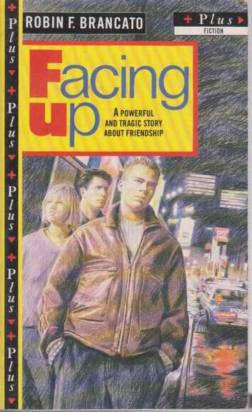 Facing Up, Robin F. Brancato
