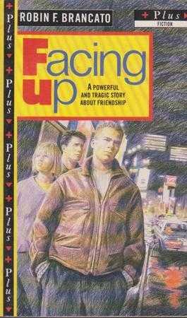 Facing Up, Robin F. Brancato