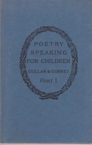 Poetry Speaking for Children Part 1 The Beginnings, Marjorie Gullan and Percival Gurrey