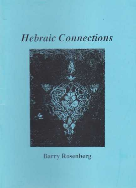 Hebraic Connections, Barry Rosenberg