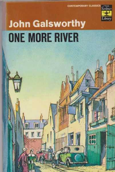 One More River, John Galsworthy