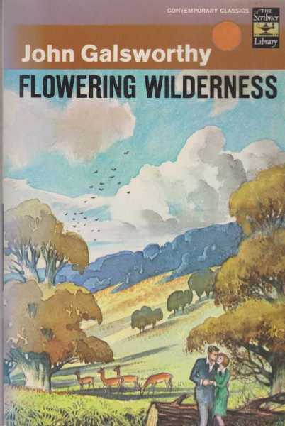 Flowering Wilderness, John Galsworthy