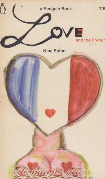 Love And The French, Nina Epton