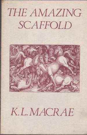 The Amazing Scaffold, K. L. MacRae