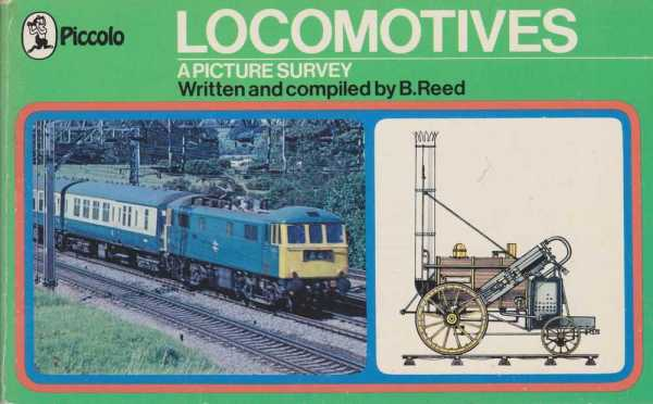 Locomotives - a Picture Survey, B. Reed
