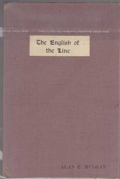 The English Of The Line - And Other Verses, Alan E. Mulgan