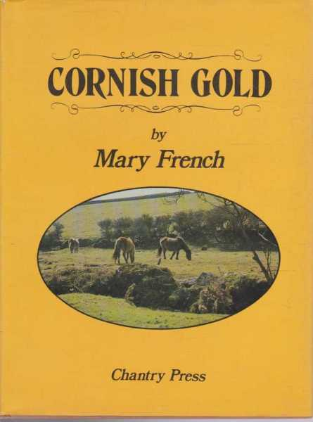 Cornish Gold, Mary French