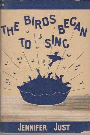 The Birds Began to Sing, Jennifer Just