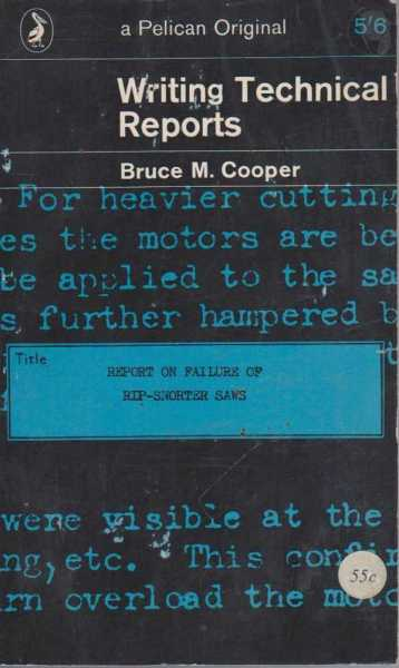 Writing Technical Reports, Bruce M. Cooper
