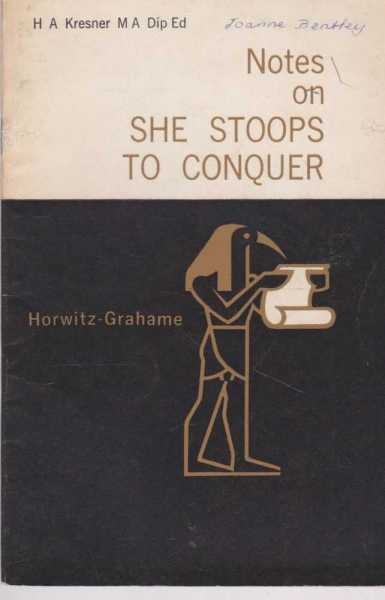 Notes on She Stoops to Conquer, H A Kresner