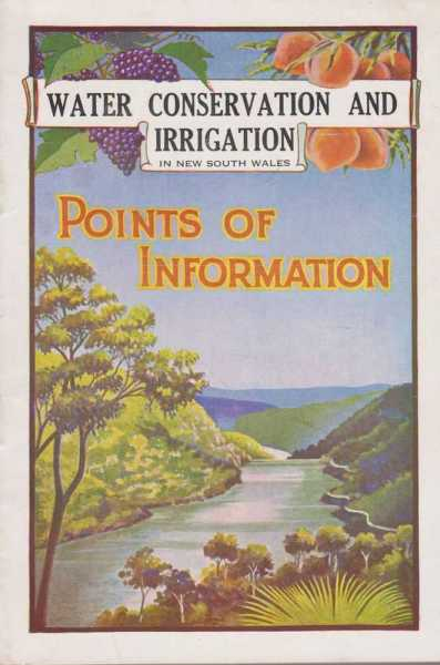Water Conservation and Irrigation in New South Wales - Points of Information, No Author Credited