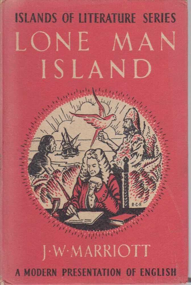 Islands of Literature Series - 1: Lone Man Island, J. W. Marriott