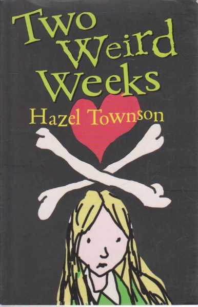 Two Weird Weeks, Hazel Townson