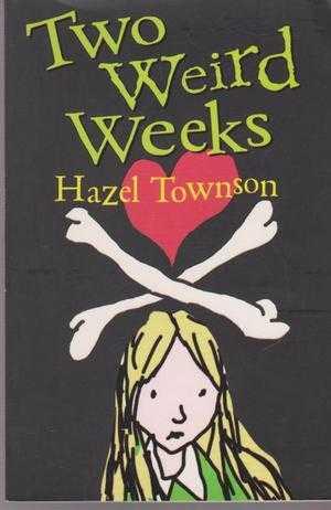Two Weird Weeks, Hazel Townson