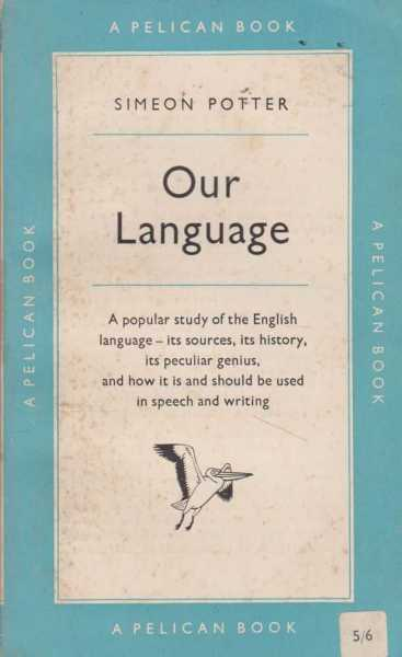 Our Language, Simeon Potter