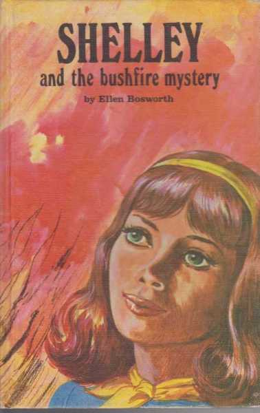 Shelley and the Bushfire Mystery, Ellen Bosworth