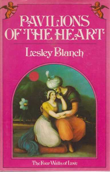 Pavilions Of The Heart - The Four Walls Of Love, Lesdley Blanch