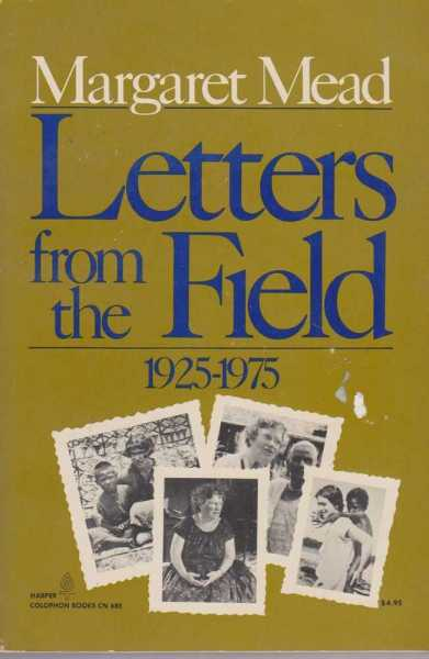 Letters from the Field 1925-1975, Margaret Mead
