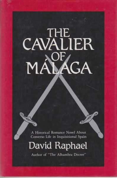 The Cavalier Of Malaga, David Raphael