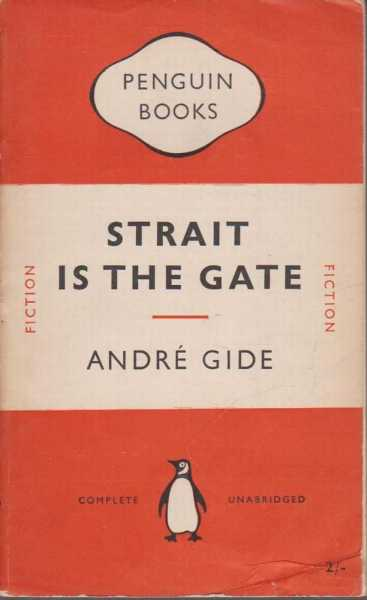 Strait is the Gate, Andre Gide