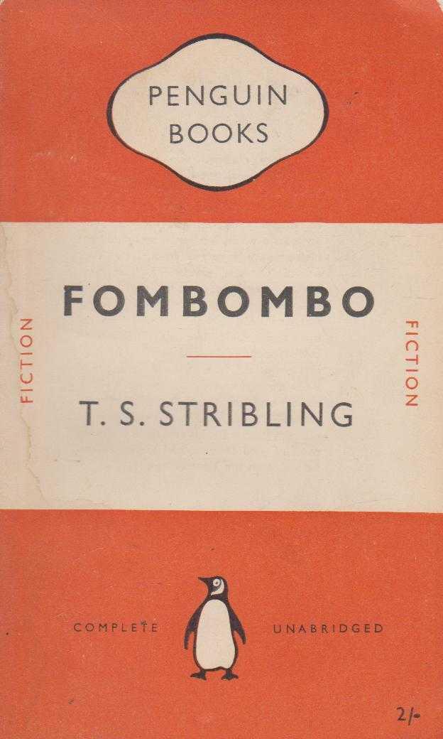 Fombombo, T S Stribling