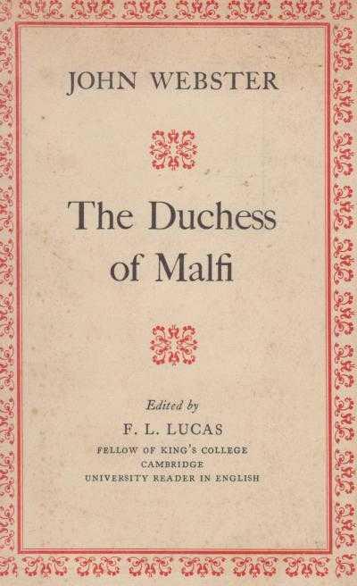 The Duchess of Malfi, John Webster
