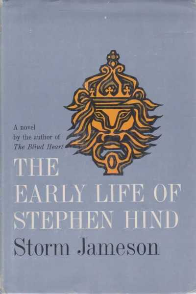 The Early Life of Stephen Hind, Storm Jameson