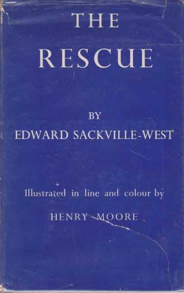 The Rescue - A Melodrama for Broadcasting Based on Homer's Odyssey, Edward Sackville-West