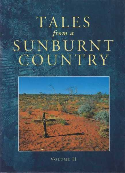 Tales from a Sunburnt Country: Volume Two, Lynn Cole [Editor]