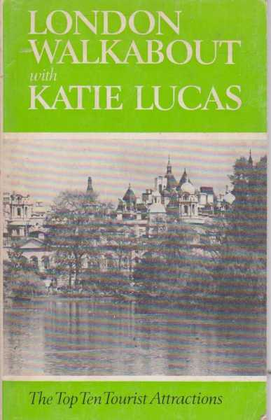 London Walkabout, Katie Lucas