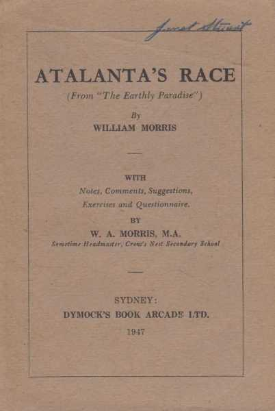 Atalanta's Race [From 'The Earthly Paradise'], William Morris