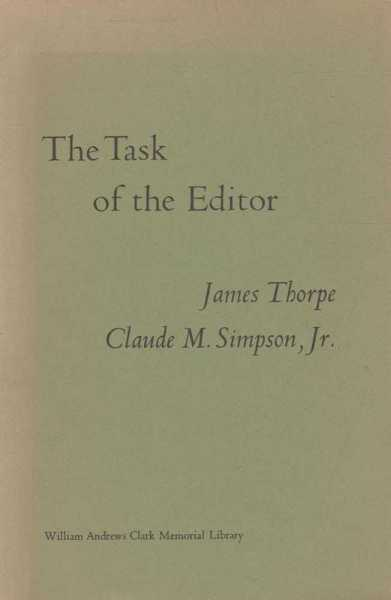 The Task of the Editor, James Thorpe & Claude M Simpson Jr